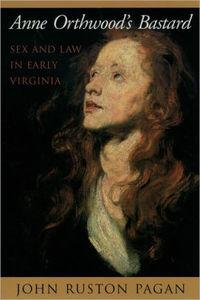 Anne Orthwood's Bastard [Paperback]